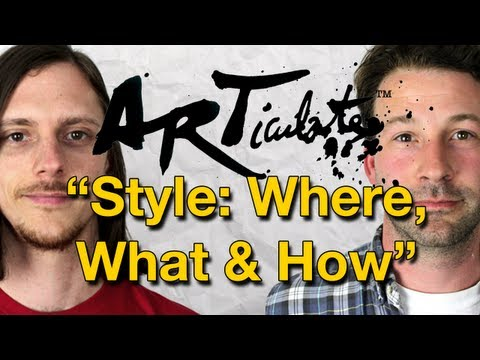 ARTiculate Episode 04 - Art Styles: Where, What & How