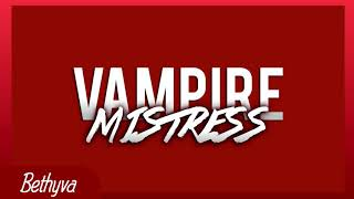 VAMPIRE MISTRESS PT. 1 || VOICE-ACTING/ASMR/ROLEPLAY