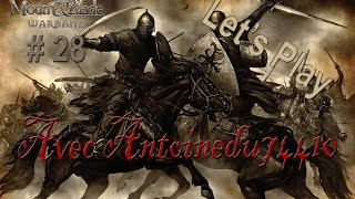 Mount & Blade [FR] : Warband - Episode 28 | Commerce de prisonniers