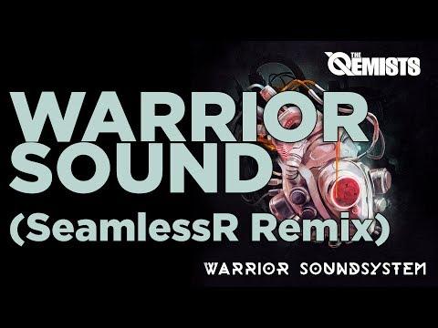 The Qemists - Warrior Sound (SeamlessR Remix)