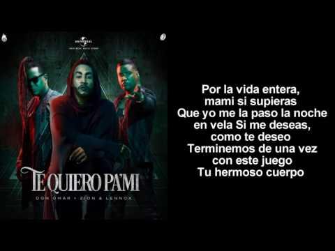 Don Omar Ft Zion y Lennox  Te Quiero Pa Mi  Lyric