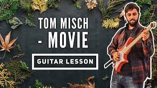 Tom Misch - Movie Guitar Lesson