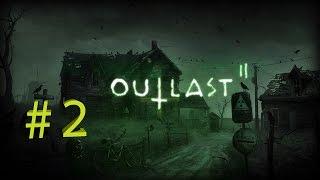 Outlast 2 #2(похоже ядерная война началась)