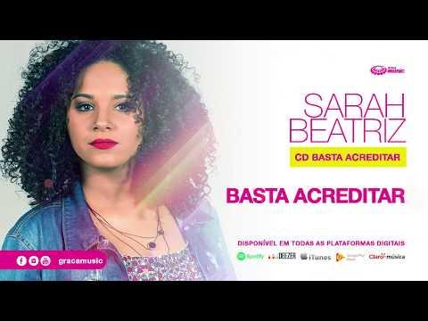Sarah Beatriz | Basta Acreditar [ CD Basta Acreditar ]