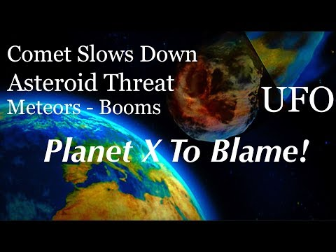 Why Is This Comet Slowing Down? Meteors, Asteroid Threat, Booms Explained and Planet 9 Breakthrough
