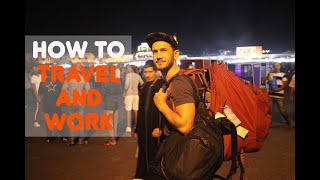 PREPARING TO WORK AND TRAVEL | HOW TO BECOME A DIGITAL NOMAD