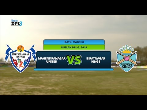 🔴 RUSLAN DPL 3 🏏 || MAHENDRANAGAR UNITED Vs. BIRATNAGAR KINGS || LIVE || DAY 4 MATCH 8