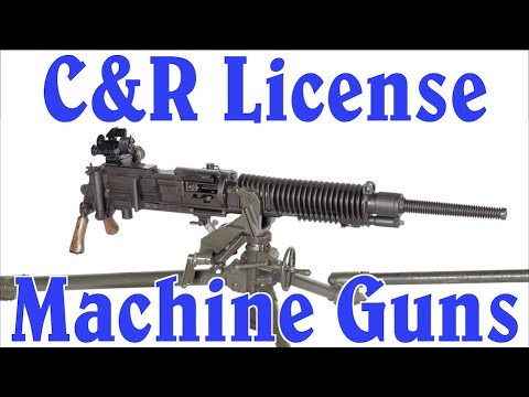 Buying a Machine Gun with a C&R License