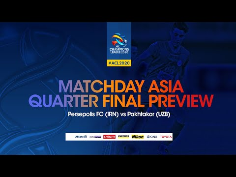 Match Day Asia Qf Preview Persepolis Fc Irn Vs Pakhtakor Uzb Youtube
