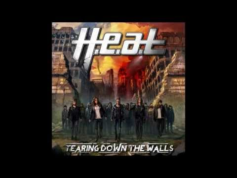 H.e.a.t (+) Tearing Down the Walls