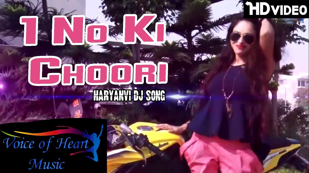 Ek No Ki Choori | Rajesh, Muskaan | New Most Popular Haryanvi Dj Song 2017 | Voice of Heart Music