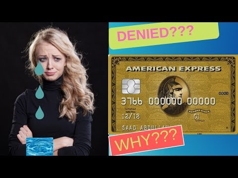 Why I Was DENIED For The AMEX GOLD Card