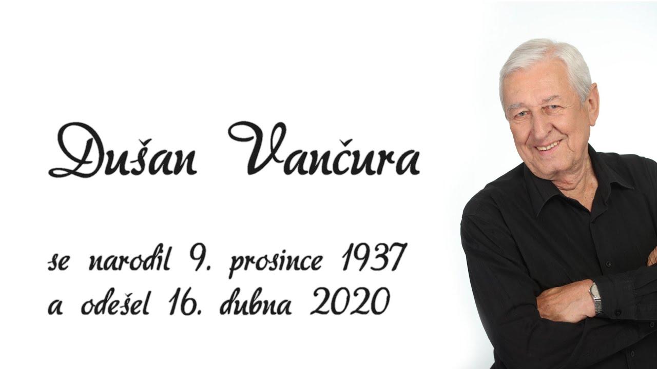 Zuzana Vančurová a Dušan je tu JAKODOMA Vás zvou na vzpomínkový večer na Dušana Vančuru