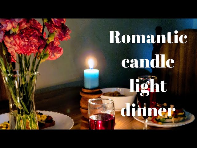 || ROMANTIC CANDLE LIGHT DINNER ||