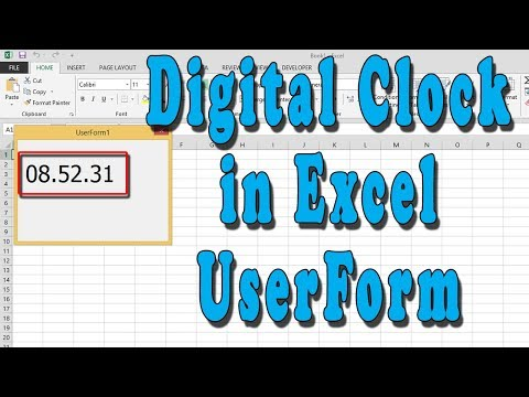 Digital Clock in Excel userform - YouTube
