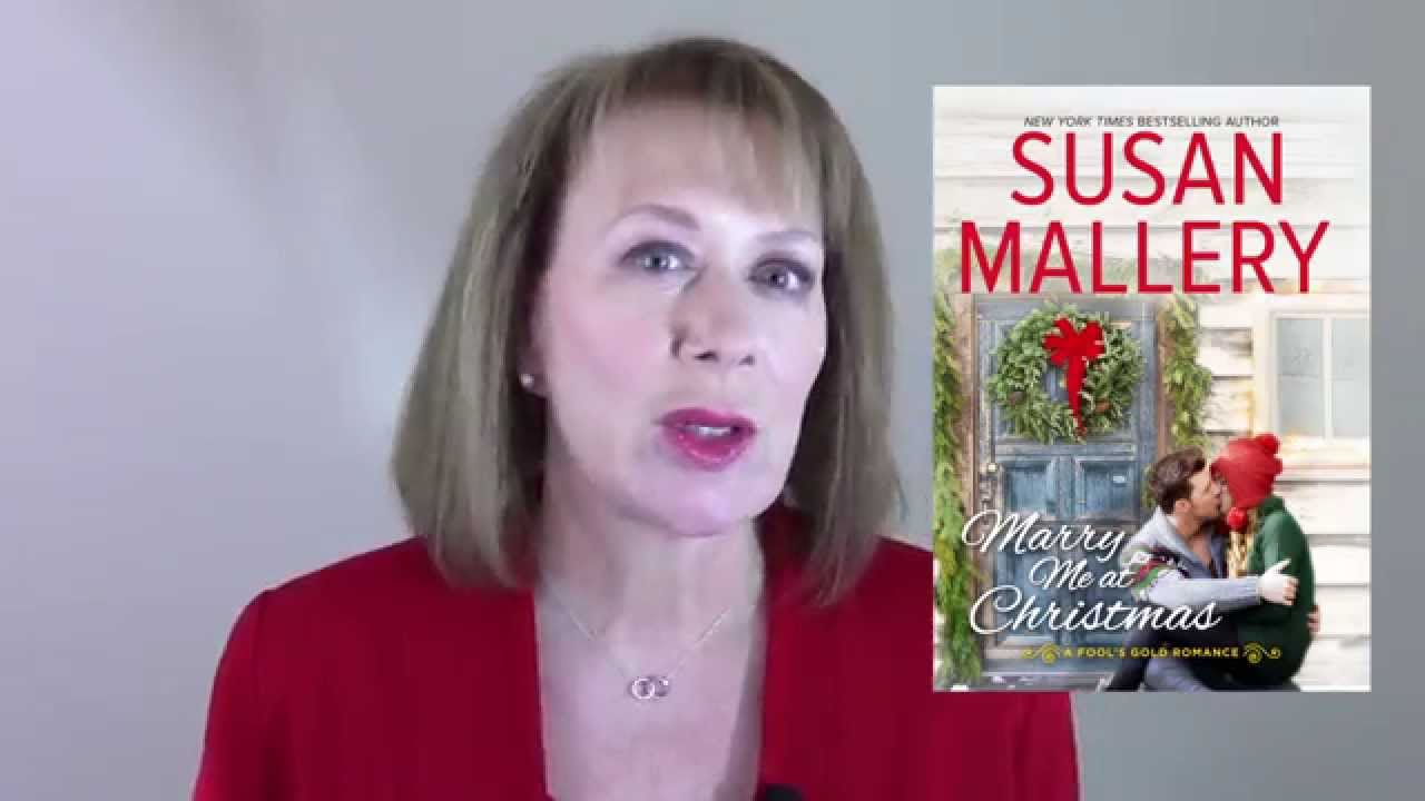 Author Susan Mallery on Marry Me at Christmas (Fool's Gold) - YouTube