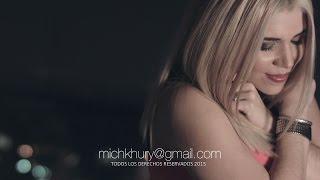 MICHELLE KHURY SALVANOS VIDEO OFICIAL