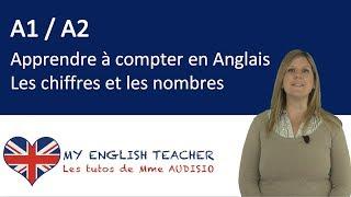 Linguistique : apprendre à compter en Anglais - les chiffres & les nombres - Tuto anglais gratuit