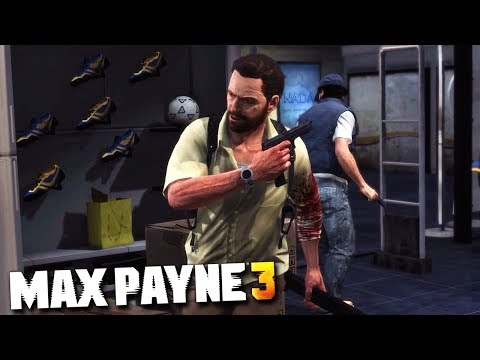 Max Payne 3 - Chapter #3 - Just Another...
