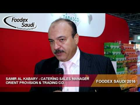 Foodex Saudi 2016 - Samir Al Kabary - Orient Provision & Trading Co.