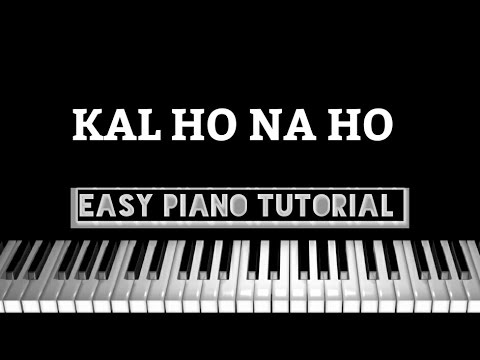 kal ho na ho music In this song lesson kal ho na ho, harrison light teaches intro piece as part of our piano song lessons series piano lesson for kal ho na ho is broken down into multiple lessons for easy learning - intro piece, vocal section 1 and chorus, instrumental 1, vocal section 2, instrumental 2, song demo and song demo with easy chords.