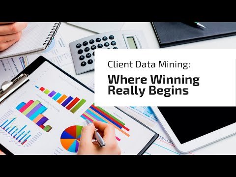 Client Data Mining: Where Winning Really Begins