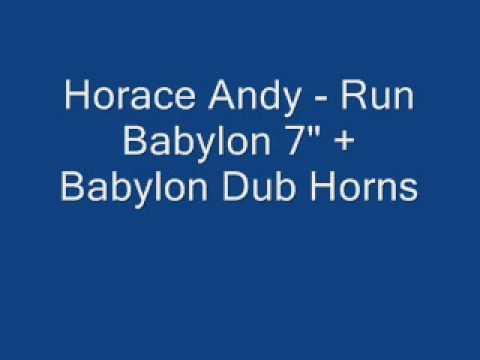 Horace Andy - Run Babylon + Babylon Dub Horns