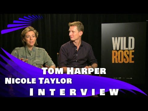 WILD ROSE - TOM HARPER AND NICOLE TAYLOR INTERVIEW