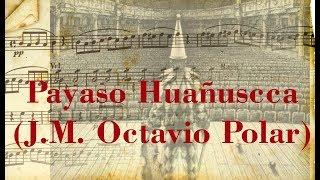 Payaso Huañuscca (J. M. Octavio Polar)