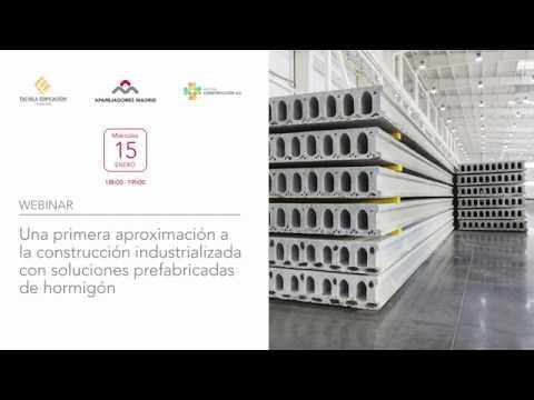 Primera aproximación a la construcción industrializada con soluciones prefabricadas de hormigón