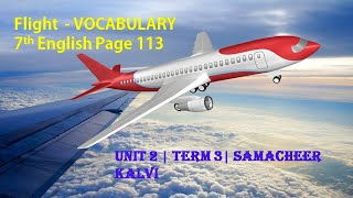 Flight Vocabulary| Page 113| 7th English| Unit 2| Term 3| Samacheer Kalvi