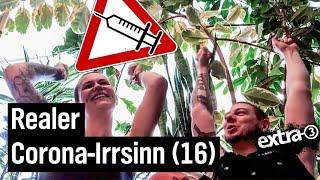 Realer Irrsinn: Der gesammelte Corona-Irrsinn (16)