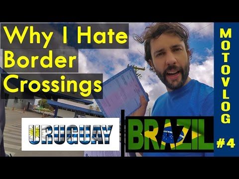 Why I Hate Border Crossings! Uruguay to Brazil [ MotoVlog #4 ]