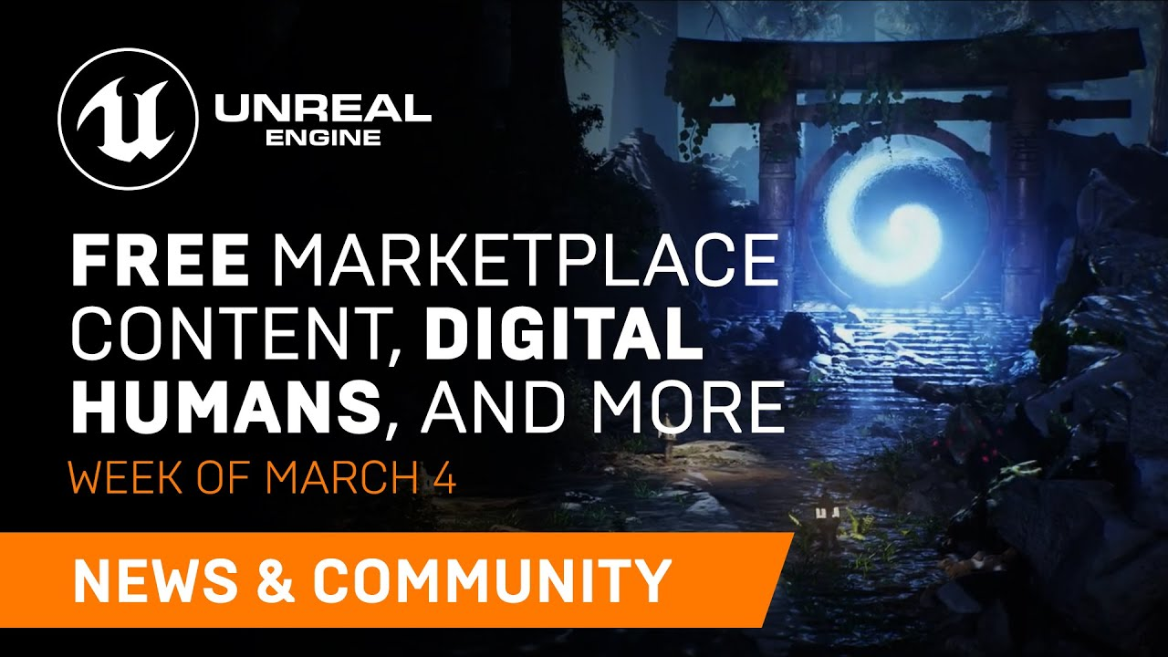 News and Community Spotlight | March 4, 2021 | Unreal Engine