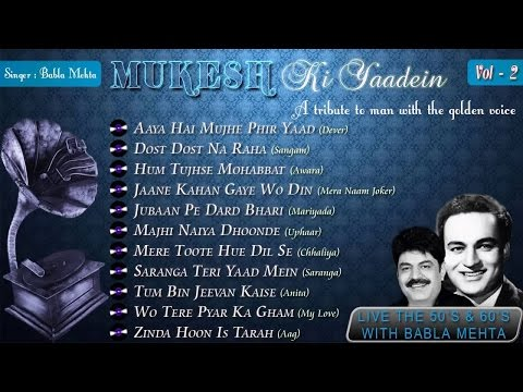 Mukesh Ki Yaadein With Babla Mehta Vol. 2 | A Tribute To Mukesh