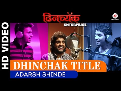 Dhinchak Title - Dhinchak Enterprise | Adarsh Shinde | Samir Saptiskar
