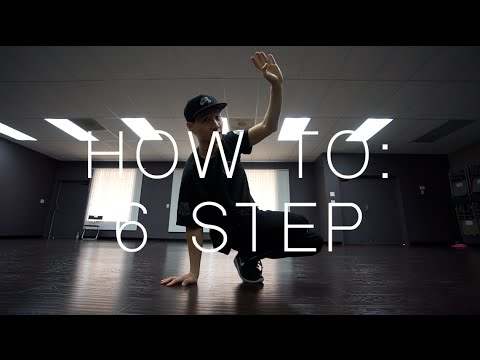 HOW TO BREAKDANCE: 6 STEP (FOOTWORK)