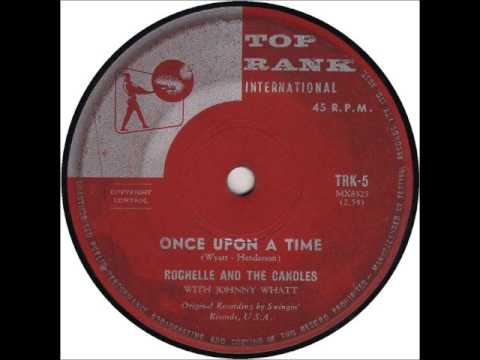 Once Upon a Time - Rochelle and The Candles (High Audio Quality)