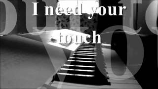 i need your touch