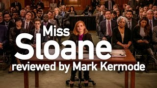 Miss Sloane reviewed by Mark Kermode