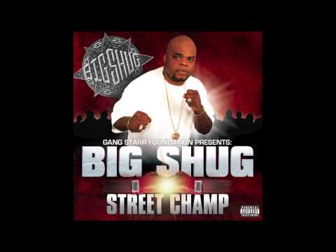 Gang Starr Presents: Big Shug -
