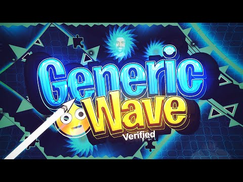 Geometry Dash: Generic Wave by Pennutoh Verified! (EXTREME DEMON)