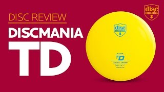 Discmania TD (Turning Driver) Golf Disc Review