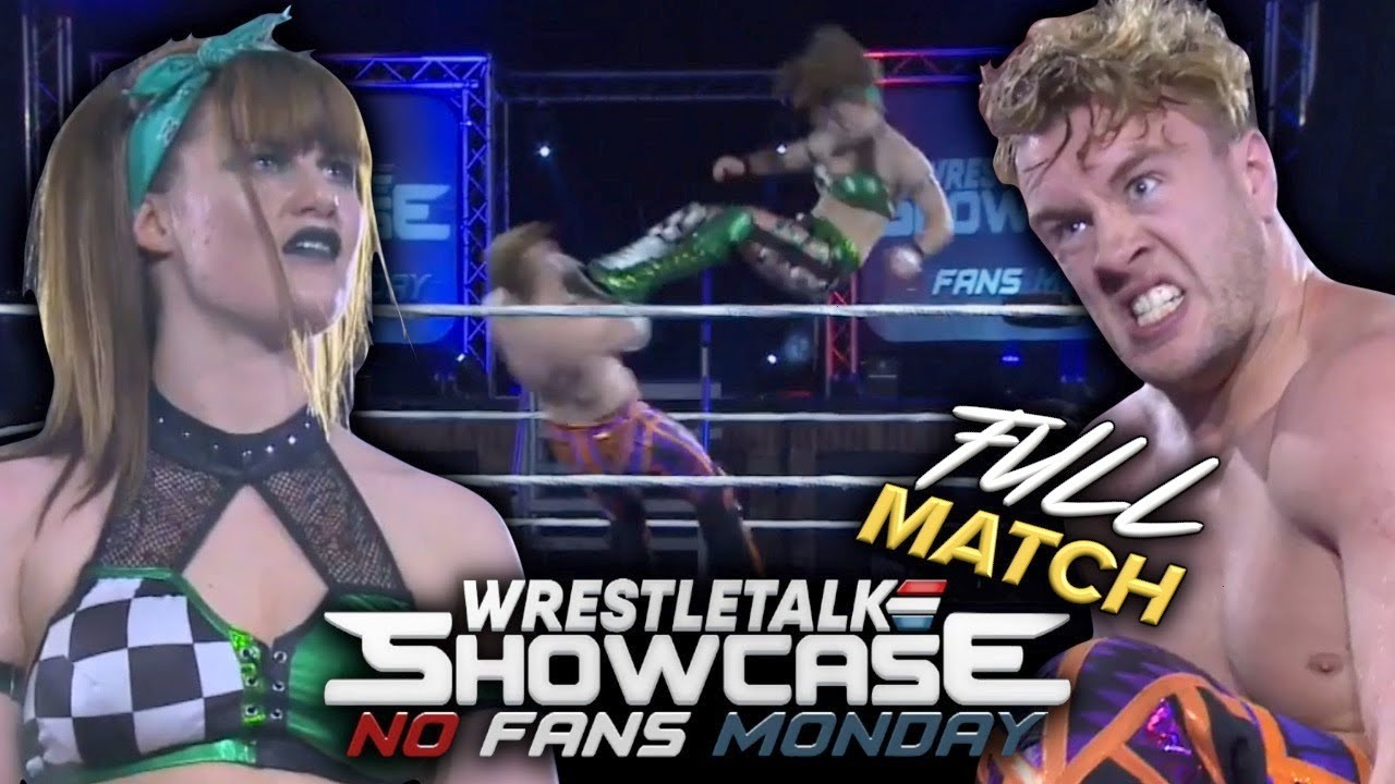 Bea Priestley VS. Will Ospreay - FULL MATCH | WrestleTalk Showcase: No Fans Monday