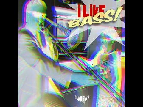Alan Sundown - I Like BASS (TRAP MIX)