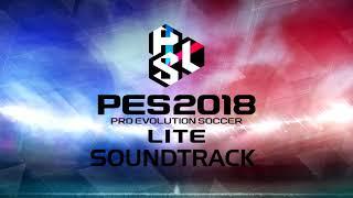 pes 2018 lite complete soundtrack