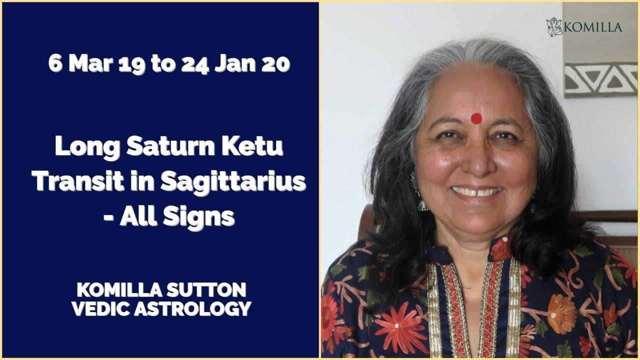2019 Long Saturn Ketu conjunction in Sagittarius by Transit: Komilla Sutton