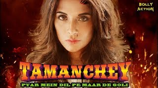 Tamanchey Full Movie | Hindi Movies 2017 Full Movie | Richa Chadda