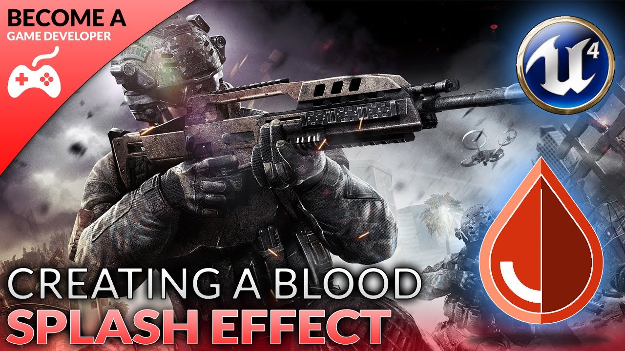Blood Splash Effect - #5 Creating A First Person Shooter (FPS) With Unreal Engine 4 #1