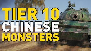 TIER 10 Chinese Monsters in World of Tanks